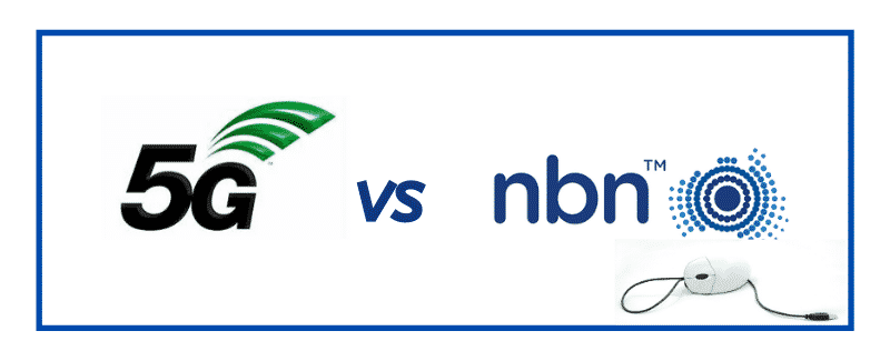 Which Is Better - 5G Mobile Broadband Or The NBN?