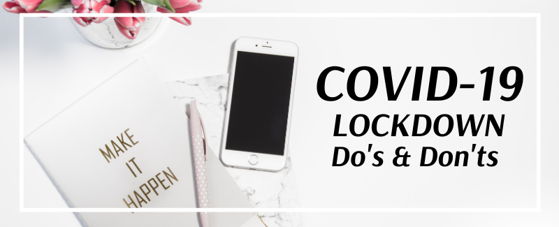 COVID-19 Do's and Don'ts