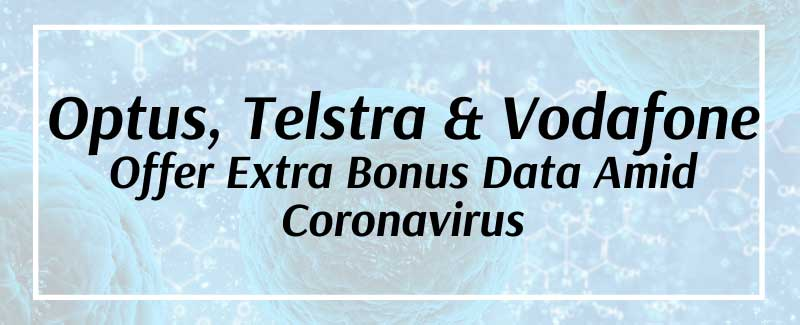 Optus, Telstra, and Vodafone Offer Extra Data