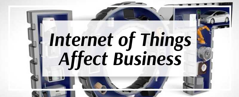 IoT is currently reshaping the business landscape of nearly every industry