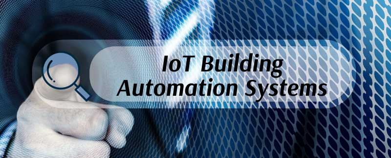 IoT building automation systems