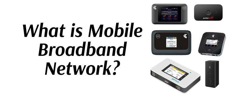 Mobile Broadband Network