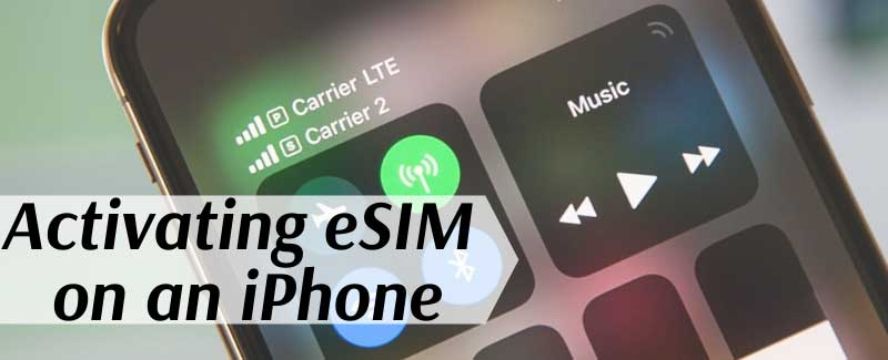 Activating eSIM on an iPhone