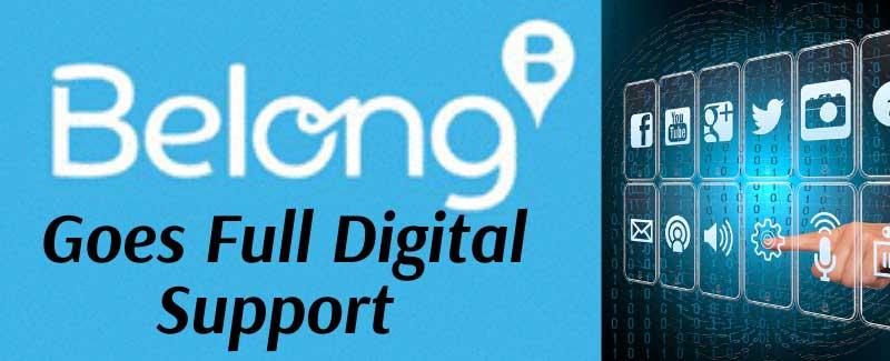Belong Goes Full Digital