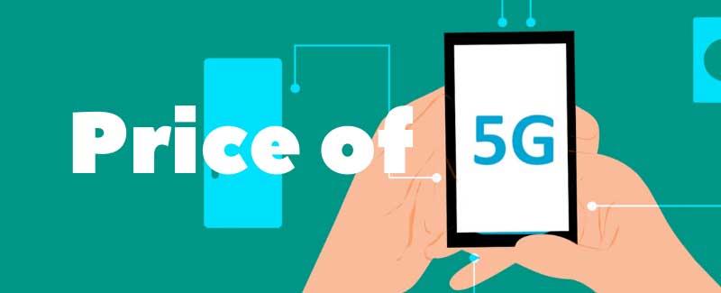 price of  5G