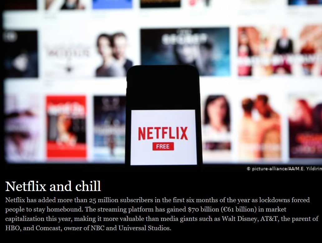 Netflix alone gained an additional 25 million subscribers