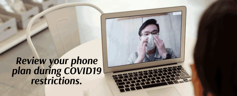 3 Reasons You Should Use the COVID Lockdown to Review Your Phone Plan