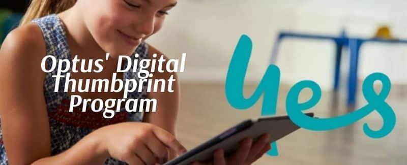 What is Optus' Digital Thumbprint Program?