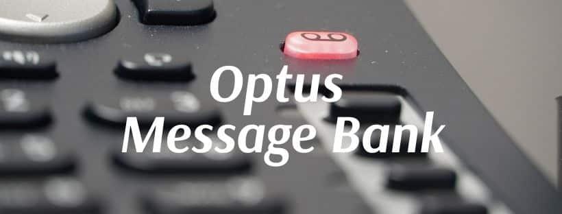 Optus Message Bank